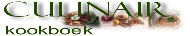 Welkom op het culinaire kookboek met meer dan 2000 culinaire recepten!